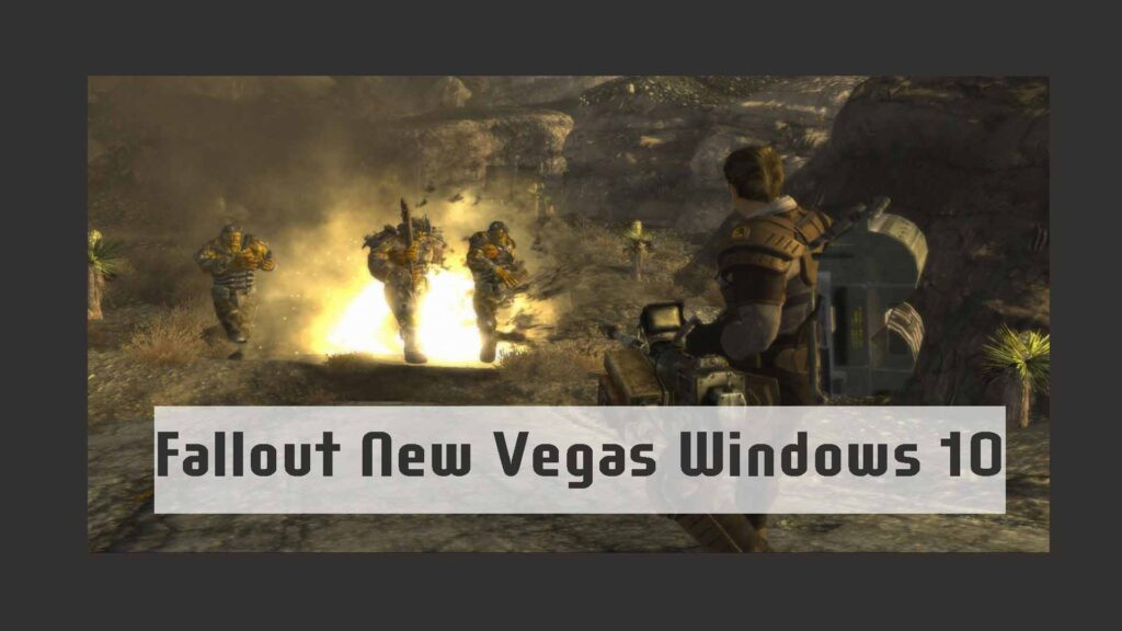 Fallout New Vegas Windows 10