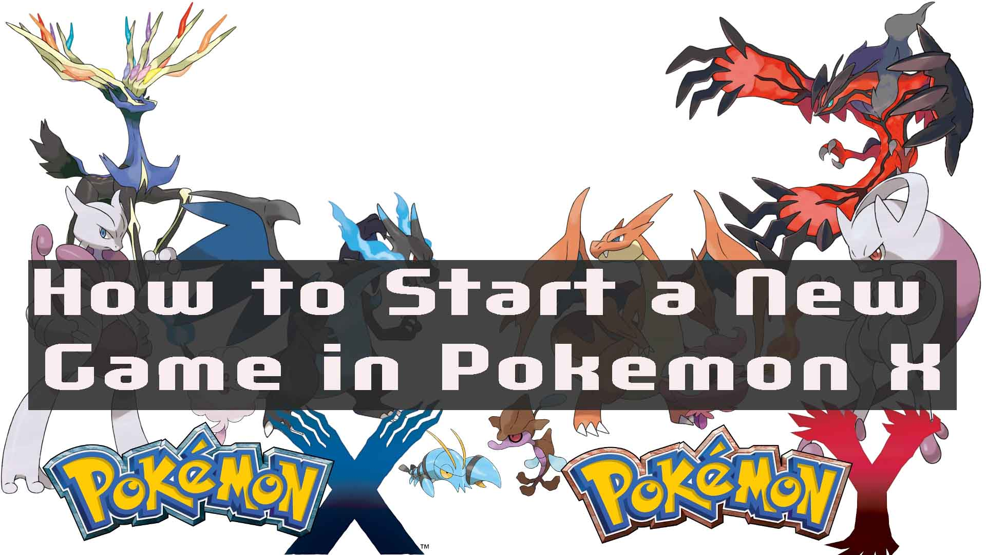 How to Start a New Game in Pokemon X