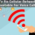 Fixed: Cellular Network Not Available For Voice Calls