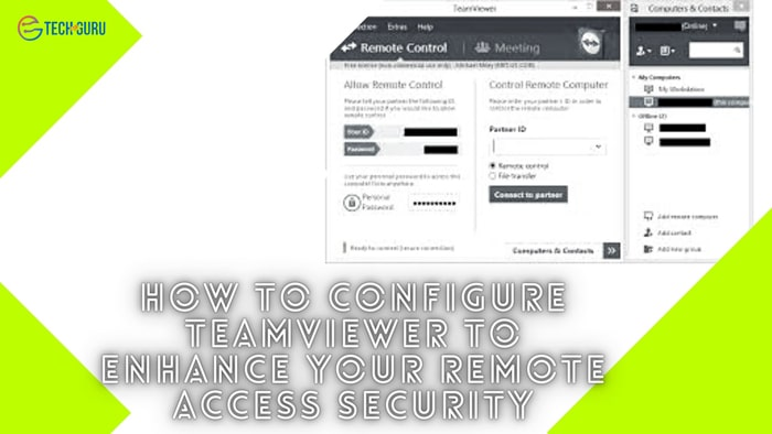 How to configure TeamViewer to enhance your remote access security