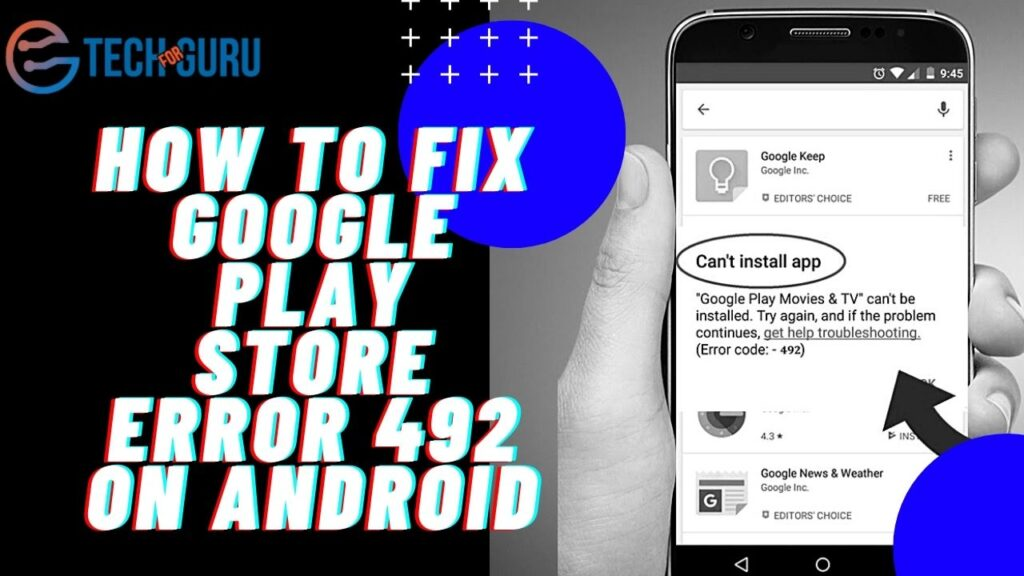 How to fix Google Play Store error 492 on Android
