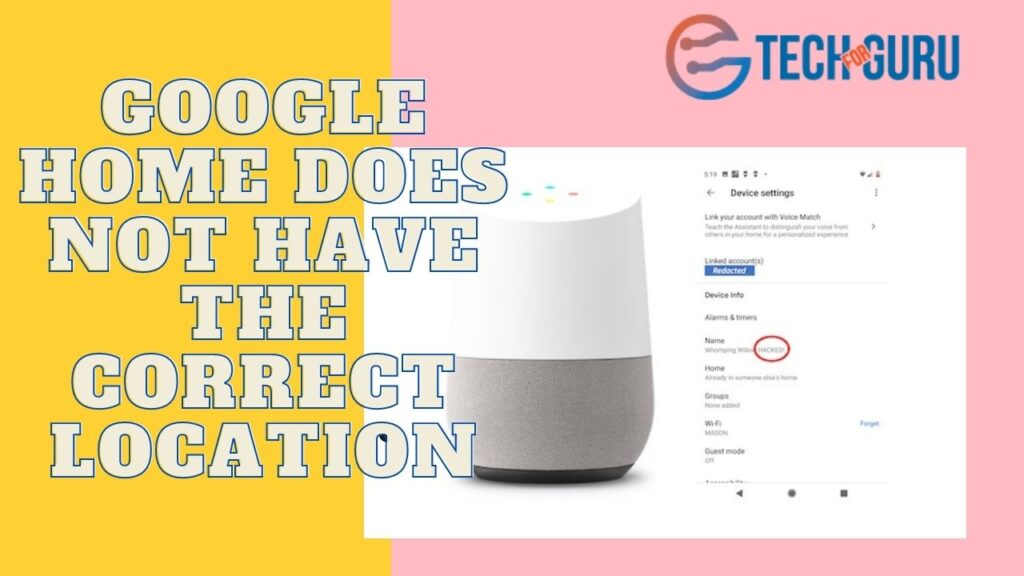 Google Home does not have the correct location