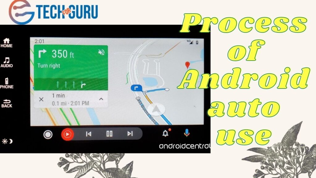 Process of Android auto use