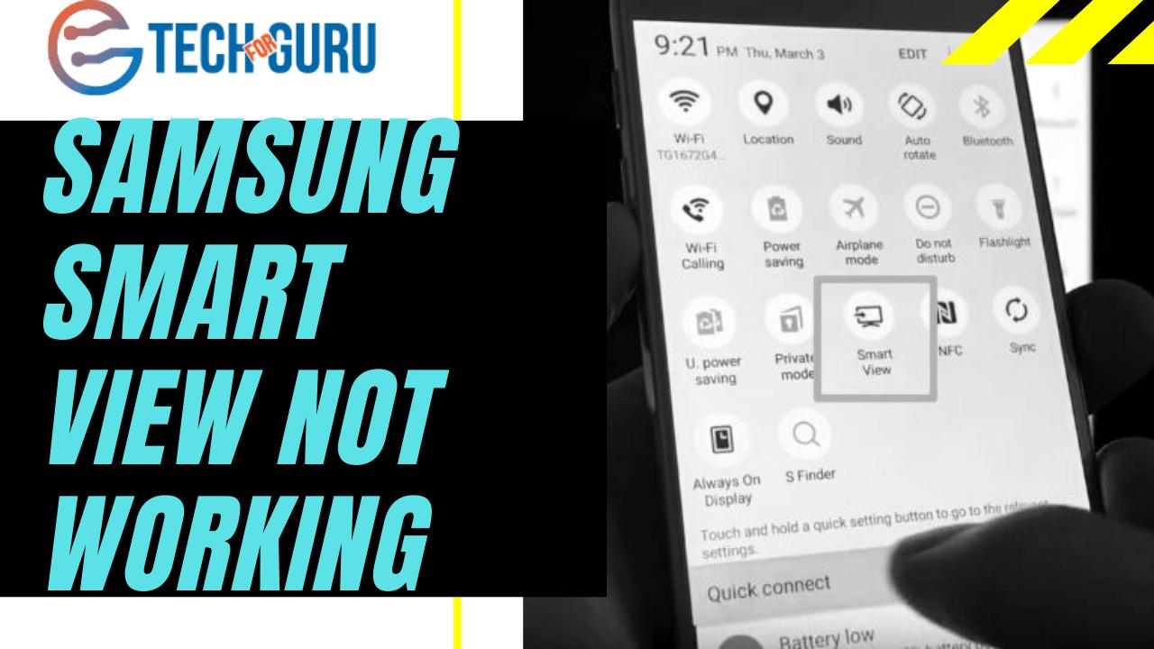 Samsung Smart View Not Working