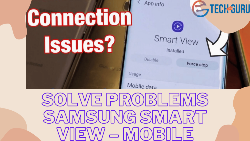 Solve problems Samsung smart view – Mobile