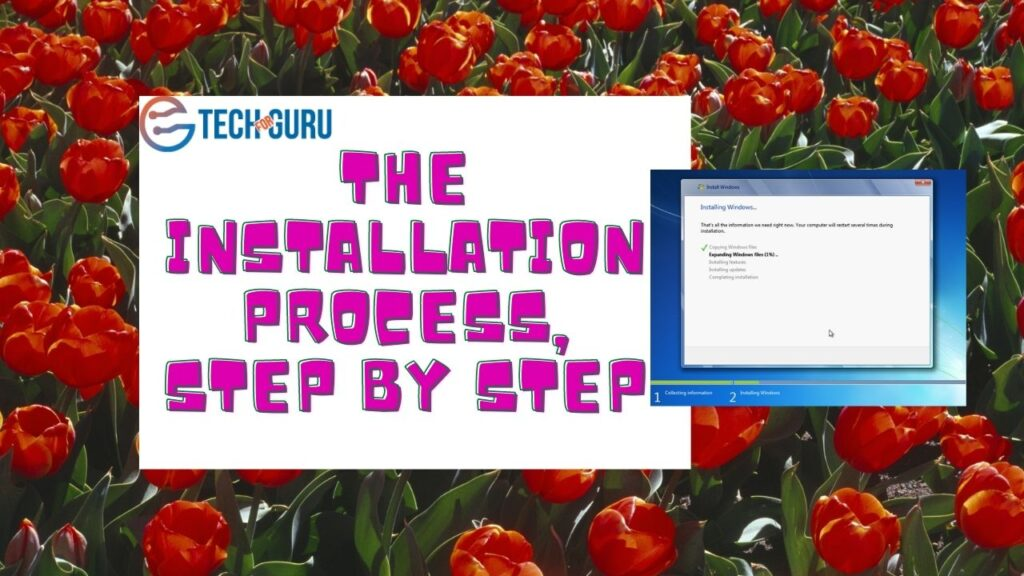 The installation process, step by step