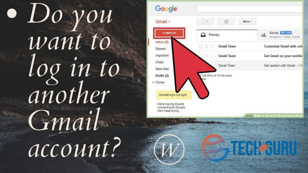 Do you want to log in to another Gmail account
