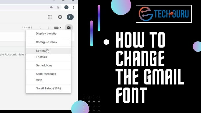 How to change the Gmail font