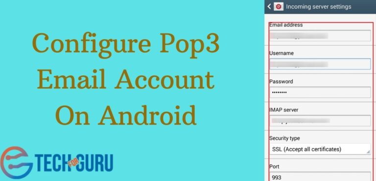 Configure Pop3 Email Account On Android