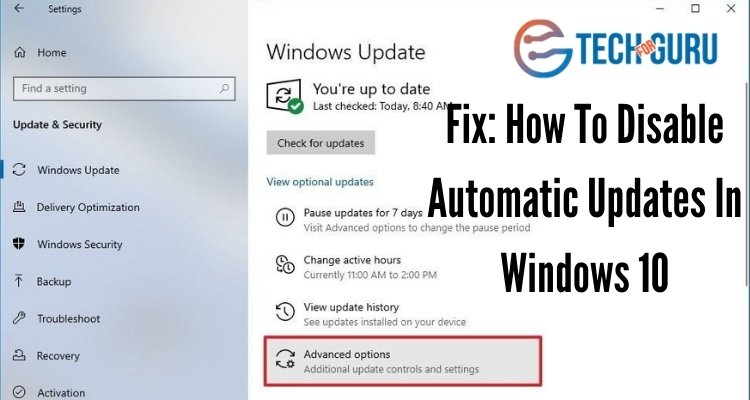 Fix: How To Disable Automatic Updates In Windows 10