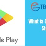 What is Google Play Store?