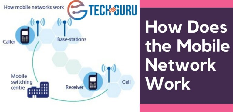 How Does a Mobile Network Work