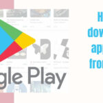 How do I download an application from Google Play?