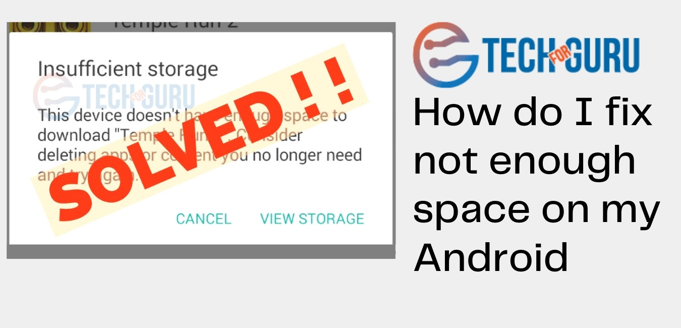 How do I fix not enough space on my Android