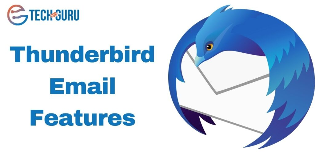 Thunderbird Email Features