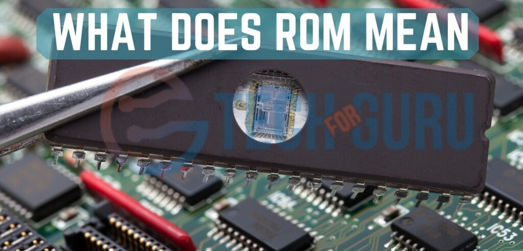 What does ROM mean