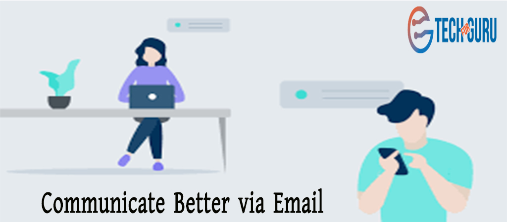 Communicate Better via Email