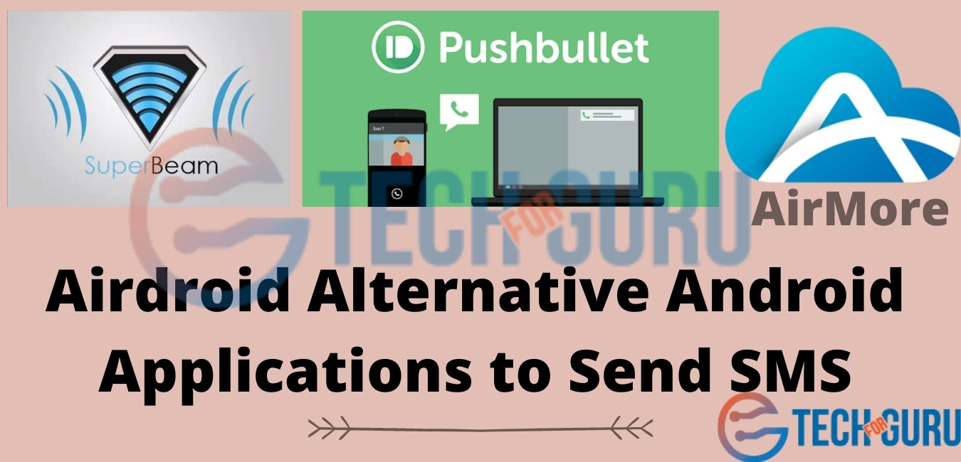 Airdroid Alternative Android Applications to Send SMS