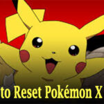 Reset Pokémon X Data