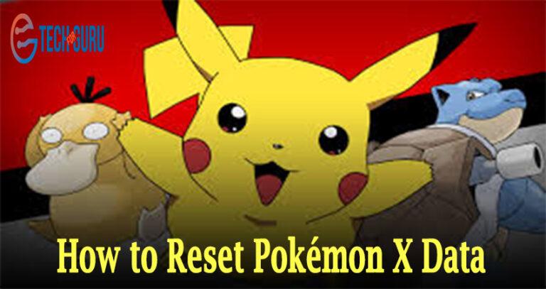 Reset Pokémon X Data