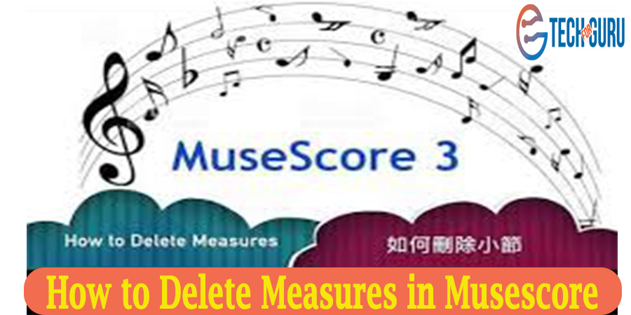 How to Delete Measures in Musescore 3