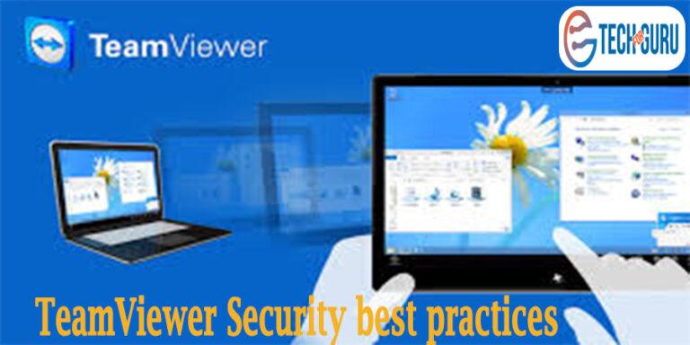 TeamViewer Security best practices