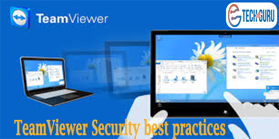 TeamViewer Security best practices