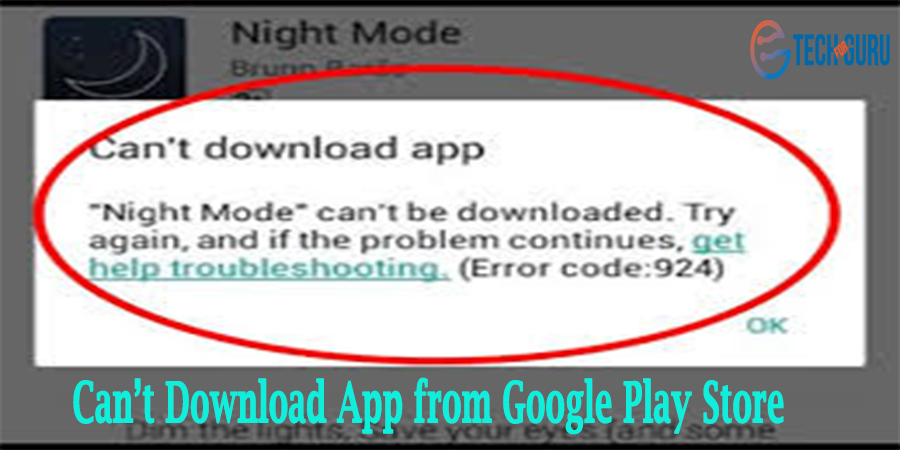 Can't Download App from Google Play Store
