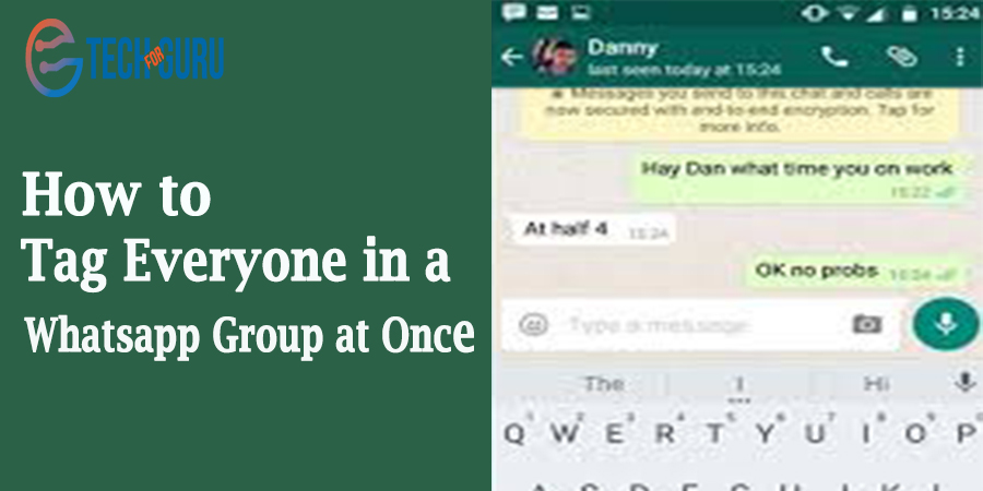 Tag Everyone in a Whatsapp Group