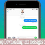 Stop Downloading text messages on Android