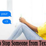 Stop Someone from Texting You