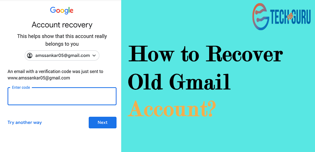 Recover Old Gmail Account