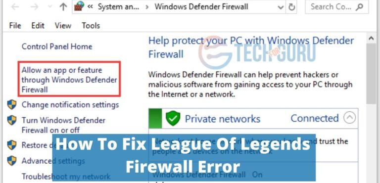 How To Fix League Of Legends Firewall Error